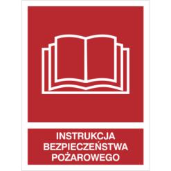 Znak Instrukcja Bezpieczeństwa Pożarowego piktogram bezpieczeństwa przeciwpożarowy oznakowanie bezpieczeństwa pożarowego czerwone fotoluminescencyjne płyta pvc folia naklejka sklep bhp