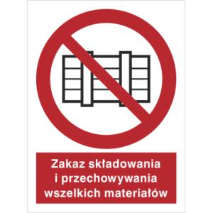 Znak Zakaz Składowania i Przechowywania Materiałów piktogram bezpieczeństwa przeciwpożarowy oznakowanie bezpieczeństwa pożarowego czerwone fotoluminescencyjne płyta pvc folia naklejka sklep bhp