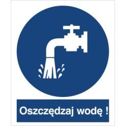 znak oszczędzaj wodę nakaz oszczędzania wody do pracy piktogram bhp niebieski znak bhp sklep system znaki bezpieczeństwa i higieny pracy
