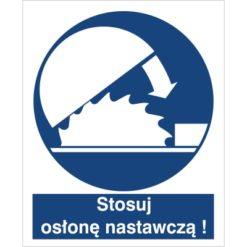 znak stosuj osłonę nastawczą nakaz stosowania osłony do pracy piktogram bhp niebieski znak bhp sklep system znaki bezpieczeństwa i higieny pracy