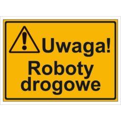Tablica budowlana Uwaga! Roboty Drogowe oznakowanie bhp na budowę budowlany tabliczka ostrzegawcza dla behapowca uwaga ostrzegająca dla budowlańców pomarańczowa żółta czarna sklep bhp system interentowy