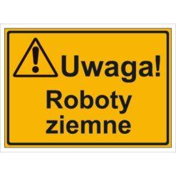 Tablica budowlana Uwaga! Roboty Ziemne oznakowanie bhp na budowę budowlany tabliczka ostrzegawcza dla behapowca uwaga ostrzegająca dla budowlańców pomarańczowa żółta czarna sklep bhp system interentowy