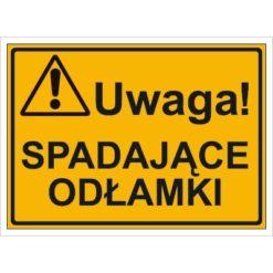Tablica budowlana Uwaga! Spadające Odłamki oznakowanie bhp na budowę budowlany tabliczka ostrzegawcza dla behapowca uwaga ostrzegająca dla budowlańców pomarańczowa żółta czarna sklep bhp system interentowy
